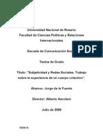 """""""Subjetividad y Redes Sociales. Trabajo sobre la experiencia de un cuerpo colectivo"""" por Jorge de La Fuente"""