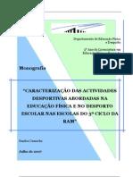 Caracterização das actividades desportivas abordadas na educação física e no desporto escolar nas escolas do 3º ciclo da RAM, Sandra Camacho