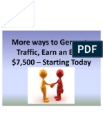 More ways to Generate Traffic, Earn an Extra $7,500 – Starting Today