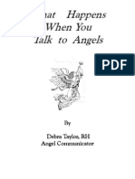 What Happens When You Talk to Angels