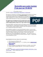 Crear USB Booteable Para Poder Instalar Windows XP Sin Usar Un CD