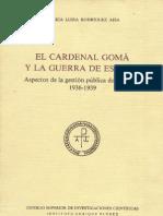 Rodriguez Aisa Maria Luisa - El Cardenal Goma y La Guerra de Espana
