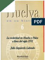 La esclavitud en Huelva y Palos a finales del siglo XVI
