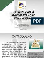 INTRODUÇÃO Á ADMINISTRAÇÃO FINANCEIRA