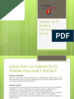 Valores En El Ámbito Personal Y Social