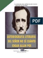 Poe, Edgar Allan - Autobiografia Literaria Del Senor No Se Cuanto