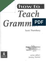 How to Teach Grammar. Thornbury
