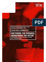 Doctoring the Evidence, Abandoning the Victim. The Involvement of Medical Professionals in Torture and Ill Treatment in Israel