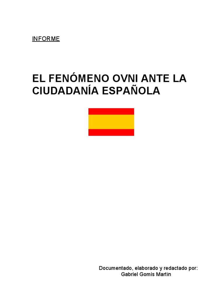 EL FENÓMENO OVNI ANTE LA CIUDADANÍA ESPAÑOLA - INFORME OVNIGGM