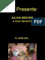 Julian Be Ever Desenhosnacalçada