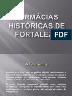 Farmácias Históricas de Fortaleza