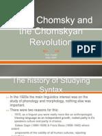 Noam Chomsky and the Chomskyan Revolution
