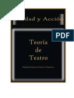 Unidad y Acción; teoría de teatro.