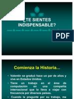 Te Sientes Indispensable ... ?