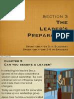 The Leaders Preparation