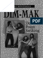 Earle Montaigue - Dim-Mak - Death-Point Striking