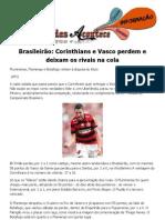 Brasileirão Corinthians e Vasco perdem e deixam os rivais na cola