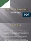 It Group Assingment Presentation