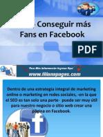 Como Conseguir más Fans en Facebook
