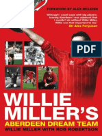 Willie Miller's Aberdeen Dream Team by Willie Miller with Rob Robertson