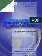 Conversando Sobre Mointian - Mar2008