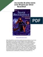 Download Montar una escoba de plata nueva generación Brujería por Silver RavenWolf Kindle eBook