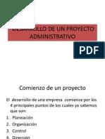 Desarrollo de Un Proyecto Administrativo