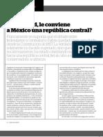 De verdad le conviene a México una República Central