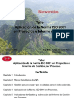TALLER APLICACIÓN NORMA ISO 9001 EN PROYECTOS E INFORME DE GESTIÓN 08 0ct 2011 ALTAGRACIA