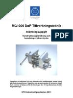 MG1006 Beredningsuppgift - skruvstycke 2011