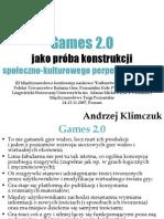 Games 2.0 jako próba konstrukcji społeczno-kulturowego perpetuum mobile (Games 2.0 as a test of socio-cultural perpetuum mobile construction)