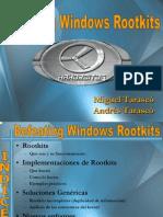 Defeating Windows Rootkits