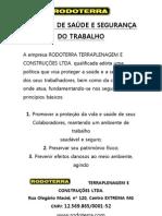 POLÍTICA DE SAÚDE E SEGURANÇA DO TRABALHO RODOTERRA