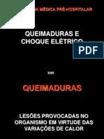 QUEIMADURAS E CHOQUE ELÉTRICO