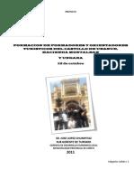Proyecto Formacion de Orient Adores Turisticos Castillo de Unanue, Hacienda Montalban y Ungara