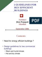 Design guidelines for energy effcient building( J.A.Prajapati)