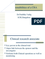 Responsibilities of a CRA