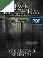 """Jack Ketchum, """"Królestwo spokoju"""", Wydawnictwo Replika 2011"""