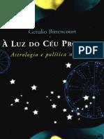 17 - À Luz Do cÉu Profundo - Astrologia e PolÍtica No Brasil - GetÚlio Bitten Court Astrologia
