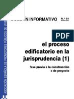 El proceso edificatorio en la jurisprudencia.