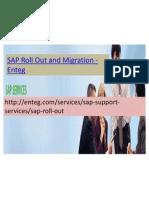Enteg SAP Roll Out and Migration