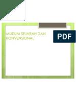 Muzium Sejarah Dan Konvensional
