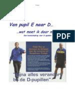 Van E-Pupil Naar D-Pupil