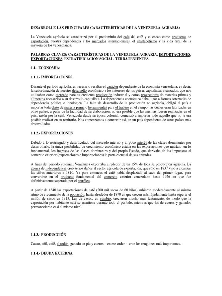 DESARROLLE LAS PRINCIPALES CARACTERÍSTICAS DE LA VENEZUELA AGRARIA