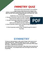 Symmetry Quiz