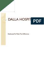 Dalla Hospital an Initiative