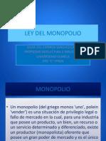 Ley Del Monopolio