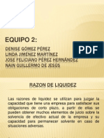Equipo 2 - Razones de Liquidez