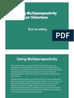 Using Multiperspectivity by Robert Stradling