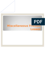 Miscellaneous Friction Losses